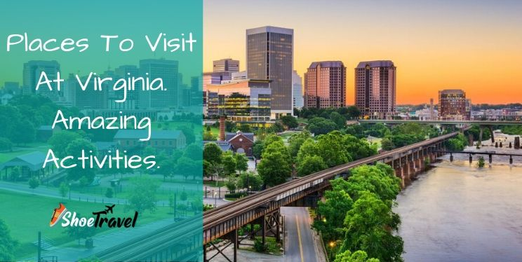 14 Places To Visit At Virginia|8 Amazing Activities