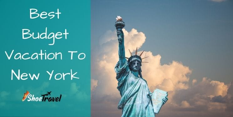 Best Budget Vacation To New York | Live Your Dreams At Best Price